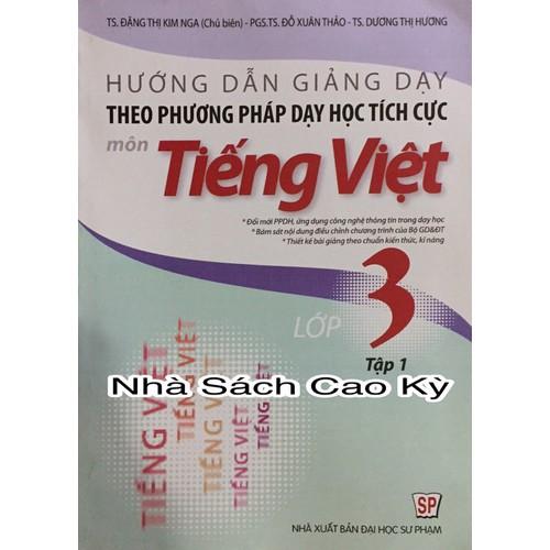 Hướng dẫn giảng dạy theo phương pháp dạy học tích cực môn Tiếng Việt l - 4748212 , 16669967 , 15_16669967 , 80000 , Huong-dan-giang-day-theo-phuong-phap-day-hoc-tich-cuc-mon-Tieng-Viet-l-15_16669967 , sendo.vn , Hướng dẫn giảng dạy theo phương pháp dạy học tích cực môn Tiếng Việt l