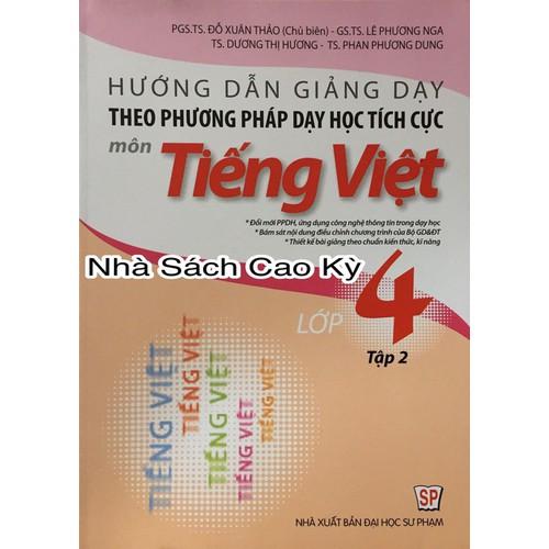 Hướng dẫn giảng dạy theo phương pháp dạy học tích cực môn Tiếng Việt lớp 4 tập 2 - 4748222 , 16669983 , 15_16669983 , 95000 , Huong-dan-giang-day-theo-phuong-phap-day-hoc-tich-cuc-mon-Tieng-Viet-lop-4-tap-2-15_16669983 , sendo.vn , Hướng dẫn giảng dạy theo phương pháp dạy học tích cực môn Tiếng Việt lớp 4 tập 2