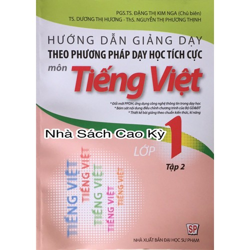 Hướng dẫn giảng dạy theo phương pháp dạy học tích cực môn Tiếng Việt lớp 1 tập 2