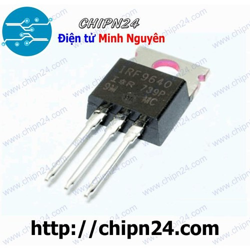 MOSFET IRF9640 IRF9640PB TO-220 11A 200V Kênh P