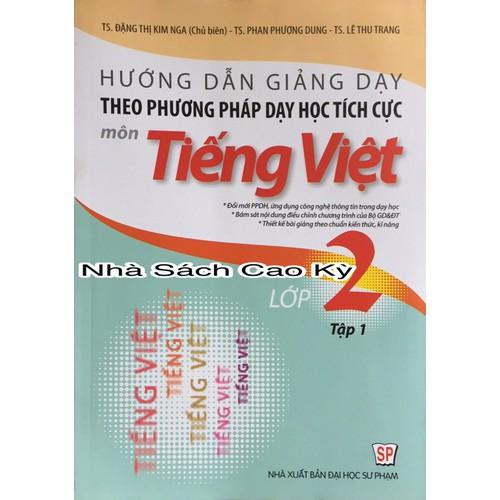 Hướng dẫn giảng dạy theo phương pháp dạy học tích cực môn tiếng việt 2 - 6749376 , 16765956 , 15_16765956 , 105000 , Huong-dan-giang-day-theo-phuong-phap-day-hoc-tich-cuc-mon-tieng-viet-2-15_16765956 , sendo.vn , Hướng dẫn giảng dạy theo phương pháp dạy học tích cực môn tiếng việt 2
