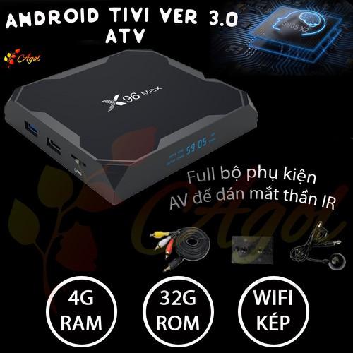 Android tivi ATV phiên bản mới x96 max 4GB RAM wifi kép đầy đủ phụ kiện kèm theo IR mắt thần , AV , đế dán