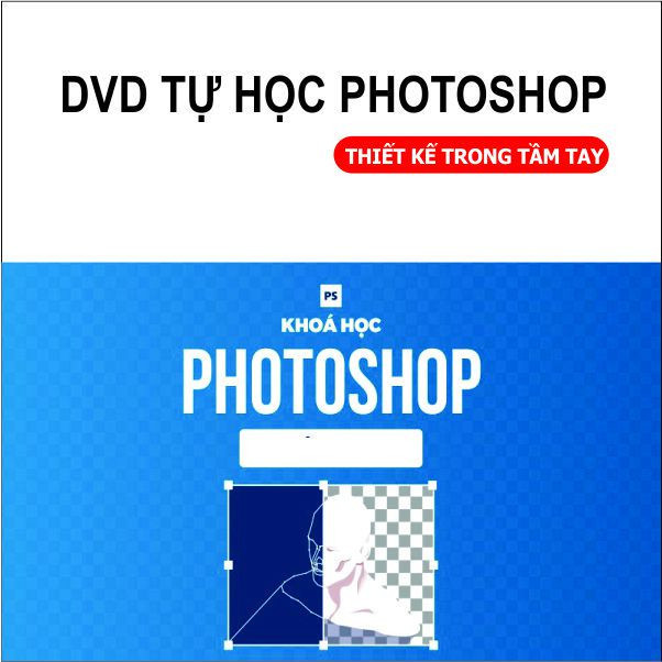 Bộ DVD Giáo Trình Học PHOTOSHOP Full 2