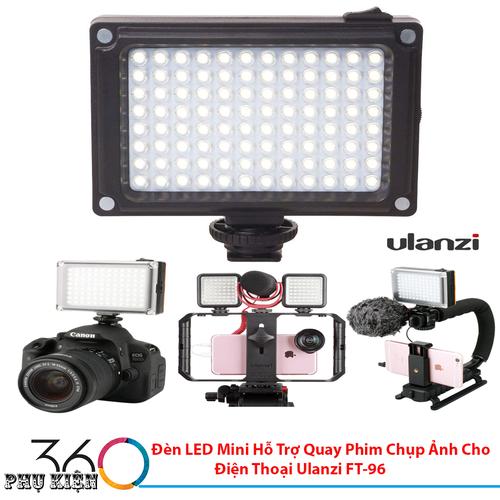Đèn LED Mini Hỗ Trợ Quay Phim Chụp Ảnh Cho Điện Thoại Ulanzi FT-96