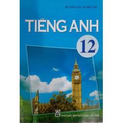 Sách giáo khoa Tiếng Anh 12