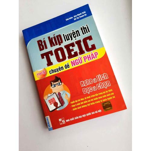 Sách bí kíp luyện thi toeic part 5 chuyên đề ngữ pháp