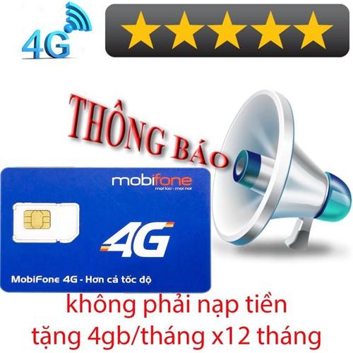 SIM MOBIFONE 4G TĂNG 4GB-THÁNG MIỄN PHÍ 1 NĂM