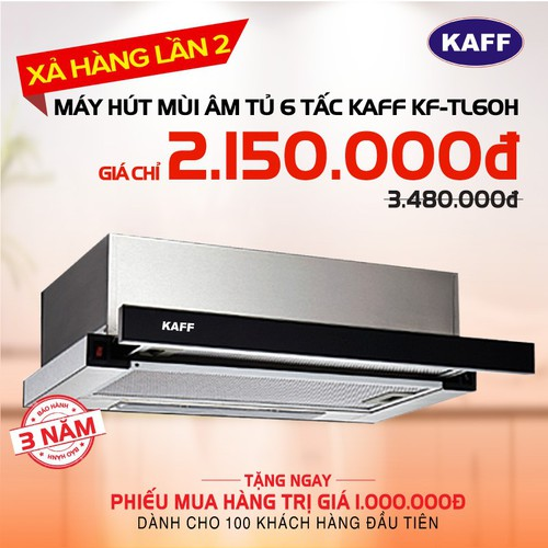 Máy hút mùi bếp âm tủ 6 tấc chính hãng KAFF KF-TL60H