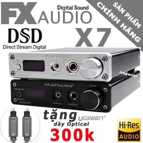 FX Audio X7 - DAC NGHE NHẠC LOSSLESS CHẤT LƯỢNG CAO - TẶNG DÂY QUANG EMK