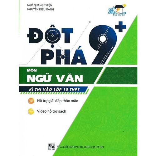 Đột Phá 9+ Môn Ngữ Văn Hot 2019