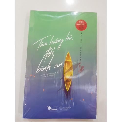 Sách Tâm Buông Bỏ, Đời Bình An - 7140712 , 17029441 , 15_17029441 , 78000 , Sach-Tam-Buong-Bo-Doi-Binh-An-15_17029441 , sendo.vn , Sách Tâm Buông Bỏ, Đời Bình An