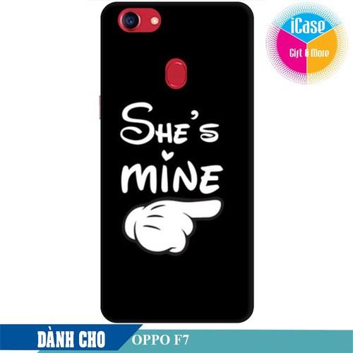 Ốp lưng nhựa dẻo dành cho Oppo F7 in hình She is Mine