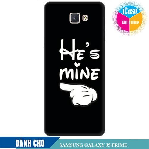 Ốp lưng nhựa dẻo dành cho Samsung Galaxy J5 Prime in hình He is Mine