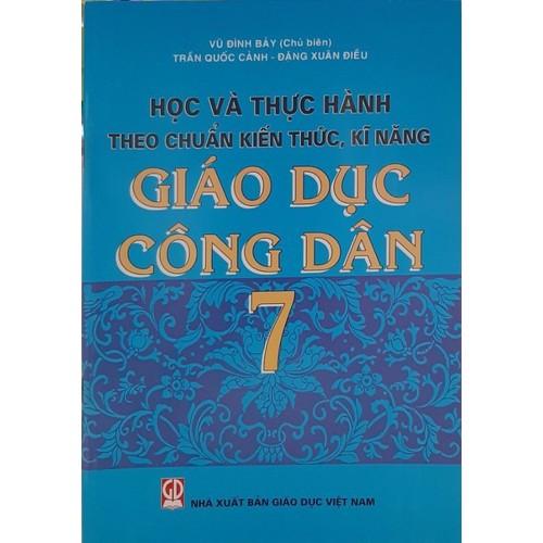 Học và thực hành theo chuẩn kiến thức kĩ  năng GDCD 7