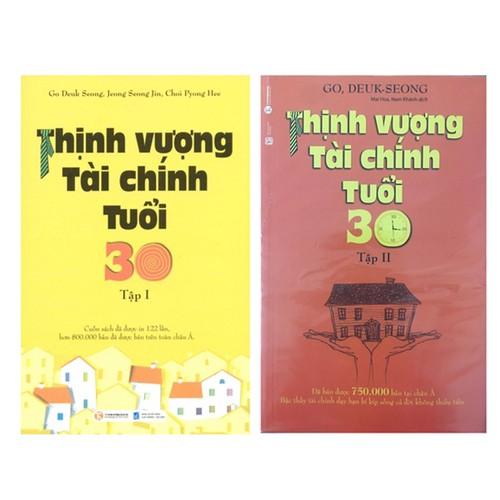Combo Sách 2 Tập Thịnh Vượng Tài Chính Tuổi 30 - 7236706 , 17079587 , 15_17079587 , 158000 , Combo-Sach-2-Tap-Thinh-Vuong-Tai-Chinh-Tuoi-30-15_17079587 , sendo.vn , Combo Sách 2 Tập Thịnh Vượng Tài Chính Tuổi 30