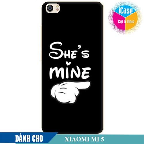 Ốp lưng nhựa dẻo dành cho Xiaomi Mi 5 in hình She is Mine