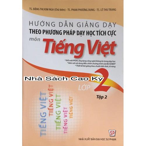 Hướng dẫn giảng dạy theo phương pháp dạy học tích cực môn Tiếng Việt lớp 2 - Tập 2 - 6377202 , 16478919 , 15_16478919 , 69000 , Huong-dan-giang-day-theo-phuong-phap-day-hoc-tich-cuc-mon-Tieng-Viet-lop-2-Tap-2-15_16478919 , sendo.vn , Hướng dẫn giảng dạy theo phương pháp dạy học tích cực môn Tiếng Việt lớp 2 - Tập 2