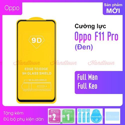 Cường Lực 9D Cho Oppo F11 Pro, Full Keo Thế Hệ Mới - 7662919 , 17354154 , 15_17354154 , 99000 , Cuong-Luc-9D-Cho-Oppo-F11-Pro-Full-Keo-The-He-Moi-15_17354154 , sendo.vn , Cường Lực 9D Cho Oppo F11 Pro, Full Keo Thế Hệ Mới