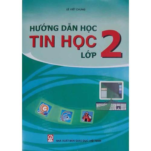 Hướng dẫn tin học lớp 2 - 7539099 , 17372846 , 15_17372846 , 13000 , Huong-dan-tin-hoc-lop-2-15_17372846 , sendo.vn , Hướng dẫn tin học lớp 2