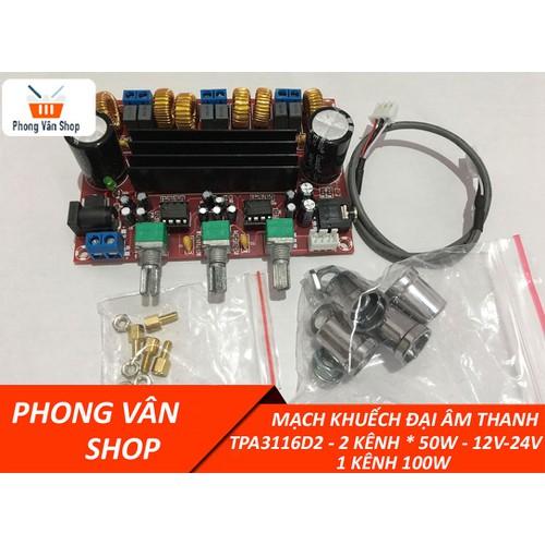 Mạch khuếch đại âm thanh TPA3116D2- 2 kênh 50W- 1 kênh 100w - 12v-24v