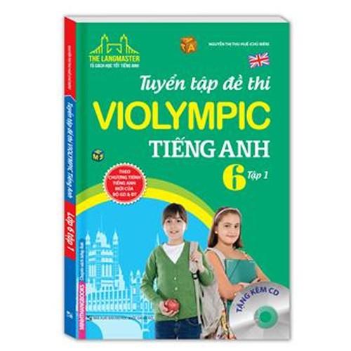 The Langmaster - Tuyển tập đề thi VIOLYMPIC tiếng Anh lớp 6- tập 1, sách màu - 7915031 , 17530112 , 15_17530112 , 65000 , The-Langmaster-Tuyen-tap-de-thi-VIOLYMPIC-tieng-Anh-lop-6-tap-1-sach-mau-15_17530112 , sendo.vn , The Langmaster - Tuyển tập đề thi VIOLYMPIC tiếng Anh lớp 6- tập 1, sách màu