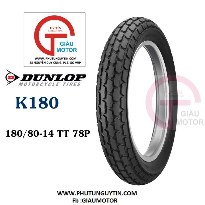Lốp Dunlop 180.80-14 K180 TT 78P Vỏ xe máy Dunlop size 180-80-14 K180 TT 78P _ Dunlop Việt Nam, giá rẻ, uy tín 1