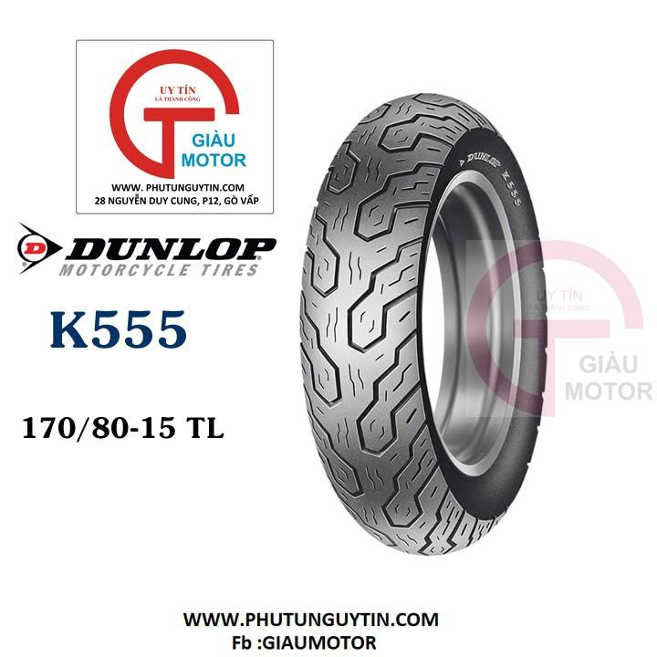 Lốp Dunlop 170.80-15 K555 TL 77H Vỏ xe máy Dunlop size 170.80-15 K55 TL 77H _ Dunlop Việt Nam, giá rẻ, uy tín 1