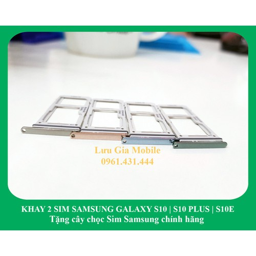Khay 2 Sim Samsung Galaxy S10 | S10 Plus | S10E chính hãng G975 G973 G970 + Tặng cây Chọc Sim chính hãng