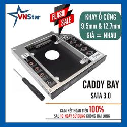 Caddy Bay HDD SSD SATA 3 - Khay Ổ Đĩa Cứng Thay Thế Ổ DVD