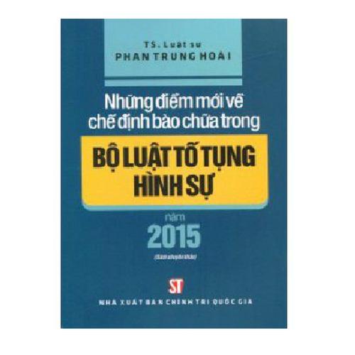 Sách Những điểm mới về chế định bào chữa trong Bộ luật tố tụng hình sự năm 2015 - Phan Trung Hoài - 4715746 , 17677257 , 15_17677257 , 69000 , Sach-Nhung-diem-moi-ve-che-dinh-bao-chua-trong-Bo-luat-to-tung-hinh-su-nam-2015-Phan-Trung-Hoai-15_17677257 , sendo.vn , Sách Những điểm mới về chế định bào chữa trong Bộ luật tố tụng hình sự năm 2015 - Phan