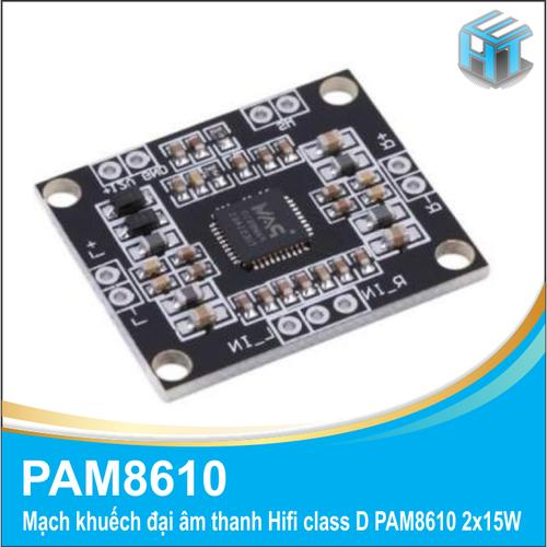 Mạch khuếch đại âm thanh Hifi class D PAM8610 2x15W - 4936340 , 17773817 , 15_17773817 , 45000 , Mach-khuech-dai-am-thanh-Hifi-class-D-PAM8610-2x15W-15_17773817 , sendo.vn , Mạch khuếch đại âm thanh Hifi class D PAM8610 2x15W
