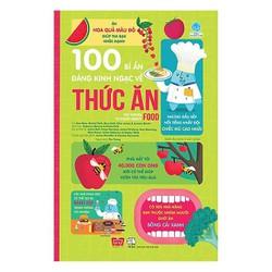 100 Bí Ẩn Đáng Kinh Ngạc Về Thức Ăn - USBORNE - 100 Things To Know About Food