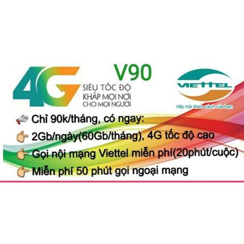 [SIÊU SỐC] Sim 4G Viettel V90 Tặng 62GB Trên Tháng Và Miễn Phí Gọi Nội Mạng - V90