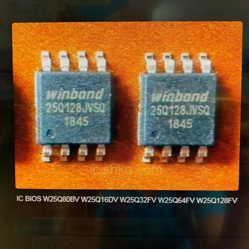 IC BIOS W25Q80BV W25Q16DV W25Q32FV W25Q64FV W25Q128FV