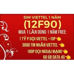 Bán Sim 4G Viettel 12F90  1 Năm không cần nạp thẻ  279k sim được 60Gb  gọi nội mạng free 180 phút ngoại mạng 3000sms 1 Năm