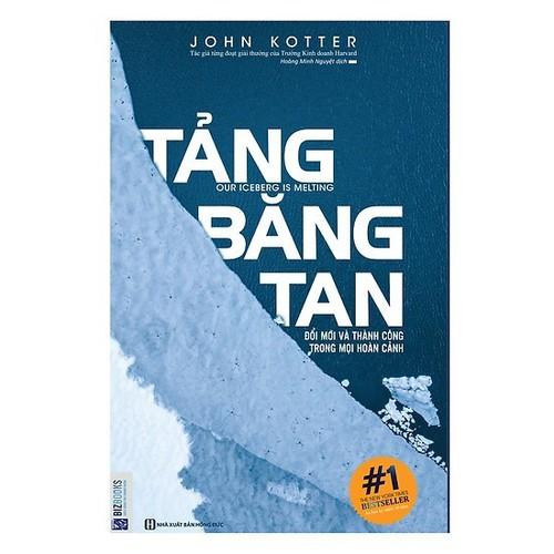 Sách - Tảng Băng Tan - Đổi Mới Và Thành Công Trong Mọi Hoàn Cảnh