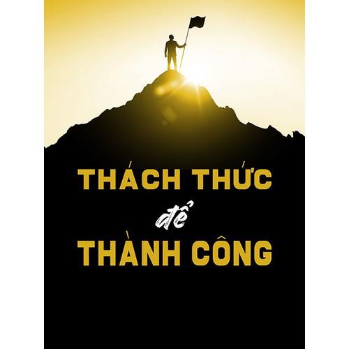 Tranh Treo tường VTC slogan Thách Thức Để Thành Công CANVAS-TYPO-29 KT 45 x 60 cm