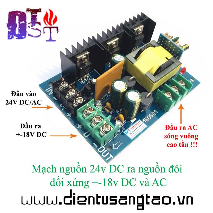 Mạch nguồn 24v DC ra nguồn đôi đối xứng +-18v DC và AC
