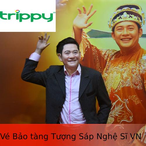 Vé tham quan Bảo tàng Tượng Sáp Nghệ Sĩ Việt Nam