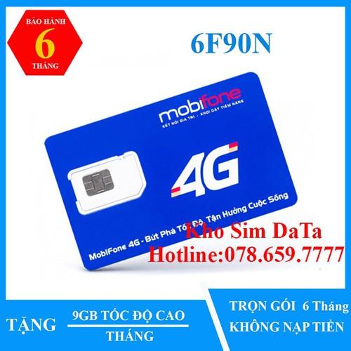 Sim 4G MOBI 6F90N Dùng Trọn Gói 6 Tháng. 9GB 1 Tháng