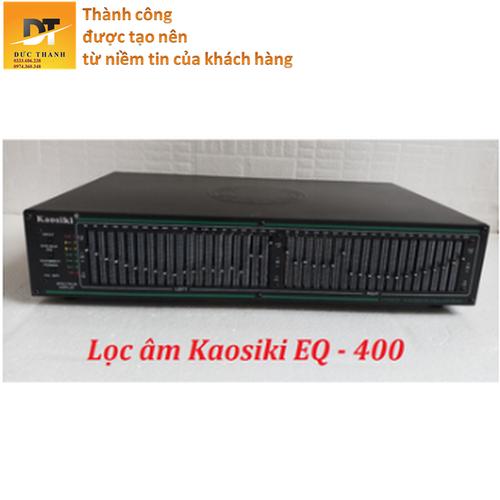 Lọc xì Kaosiki EQ - 400