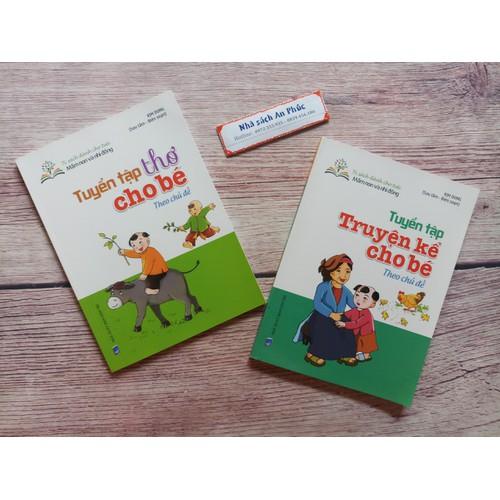 Sách - Combo 2 cuốn Tuyển tập truyện kể+ Thơ cho bé theo chủ đề - 5017306 , 18774550 , 15_18774550 , 105000 , Sach-Combo-2-cuon-Tuyen-tap-truyen-ke-Tho-cho-be-theo-chu-de-15_18774550 , sendo.vn , Sách - Combo 2 cuốn Tuyển tập truyện kể+ Thơ cho bé theo chủ đề