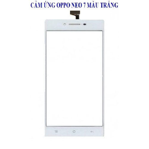 Cảm ứng Oppo Neo7 A33