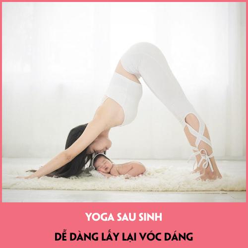 Khóa Học Yoga Sau Sinh Online - Hồi Phục Và Lấy Lại Vóc Dáng