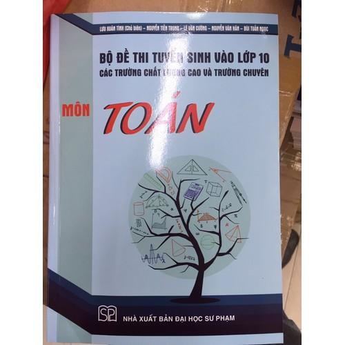 Bộ đề thi tuyển sinh vào lớp 10 các trường chất lượng cao và trường chuyên Toán - 9128293 , 18836441 , 15_18836441 , 55000 , Bo-de-thi-tuyen-sinh-vao-lop-10-cac-truong-chat-luong-cao-va-truong-chuyen-Toan-15_18836441 , sendo.vn , Bộ đề thi tuyển sinh vào lớp 10 các trường chất lượng cao và trường chuyên Toán