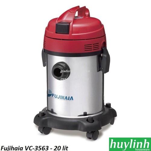 Máy hút bụi công nghiệp Fujihaia VC-3563 - 20 lít