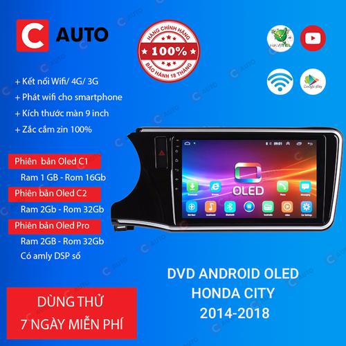 MÀN HÌNH DVD Ô TÔ ANDROID HONDA CITY 2014-2018 CẮM SIM 4G