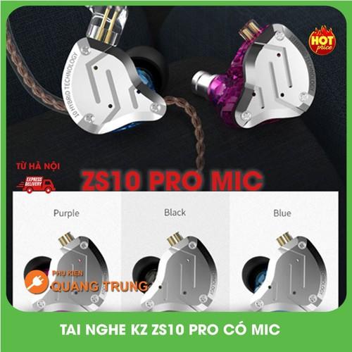 Tai Nghe Kz Zs10 Pro Chính Hãng,Có Mic Đàm Thoại,Bản Mới Nhất 10 Driver,4BA 1DD