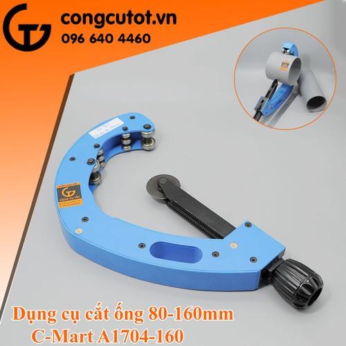 Dụng cụ cắt ống 80-160mm Cmart-A1704-160