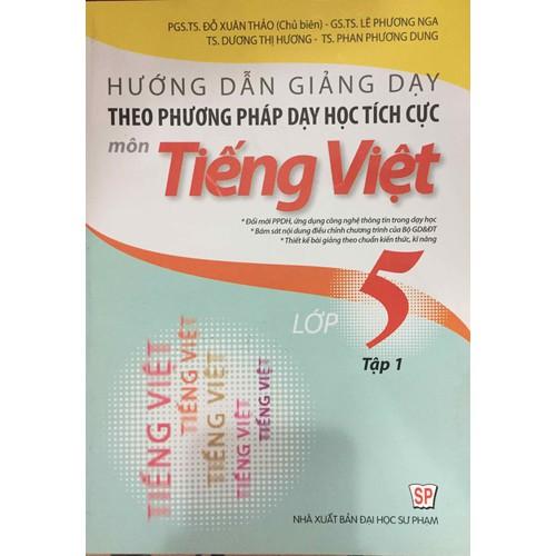Hướng dẫn giảng dạy theo phương pháp dạy học tích cực môn tiếng việt lớp 5 tập 1 - 8700641 , 17945374 , 15_17945374 , 98000 , Huong-dan-giang-day-theo-phuong-phap-day-hoc-tich-cuc-mon-tieng-viet-lop-5-tap-1-15_17945374 , sendo.vn , Hướng dẫn giảng dạy theo phương pháp dạy học tích cực môn tiếng việt lớp 5 tập 1